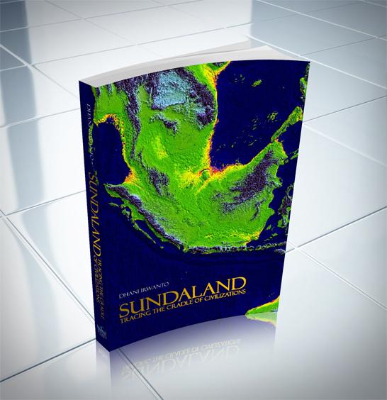 Sundaland: Tracing The Cradle of Civilizations